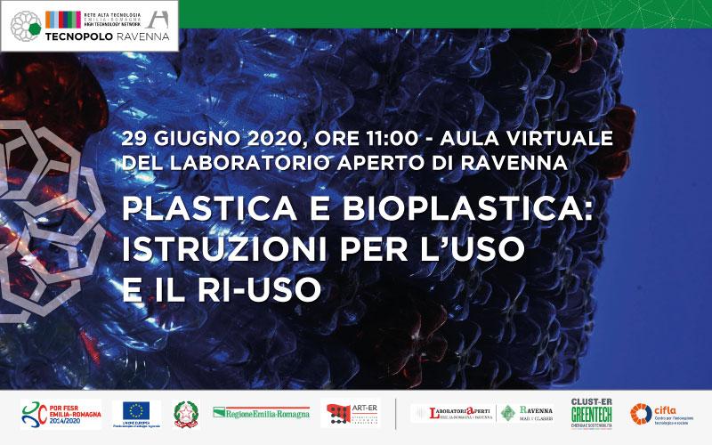 PLASTICA e BIOPLASTICA: istruzioni per l'uso e il ri-uso.