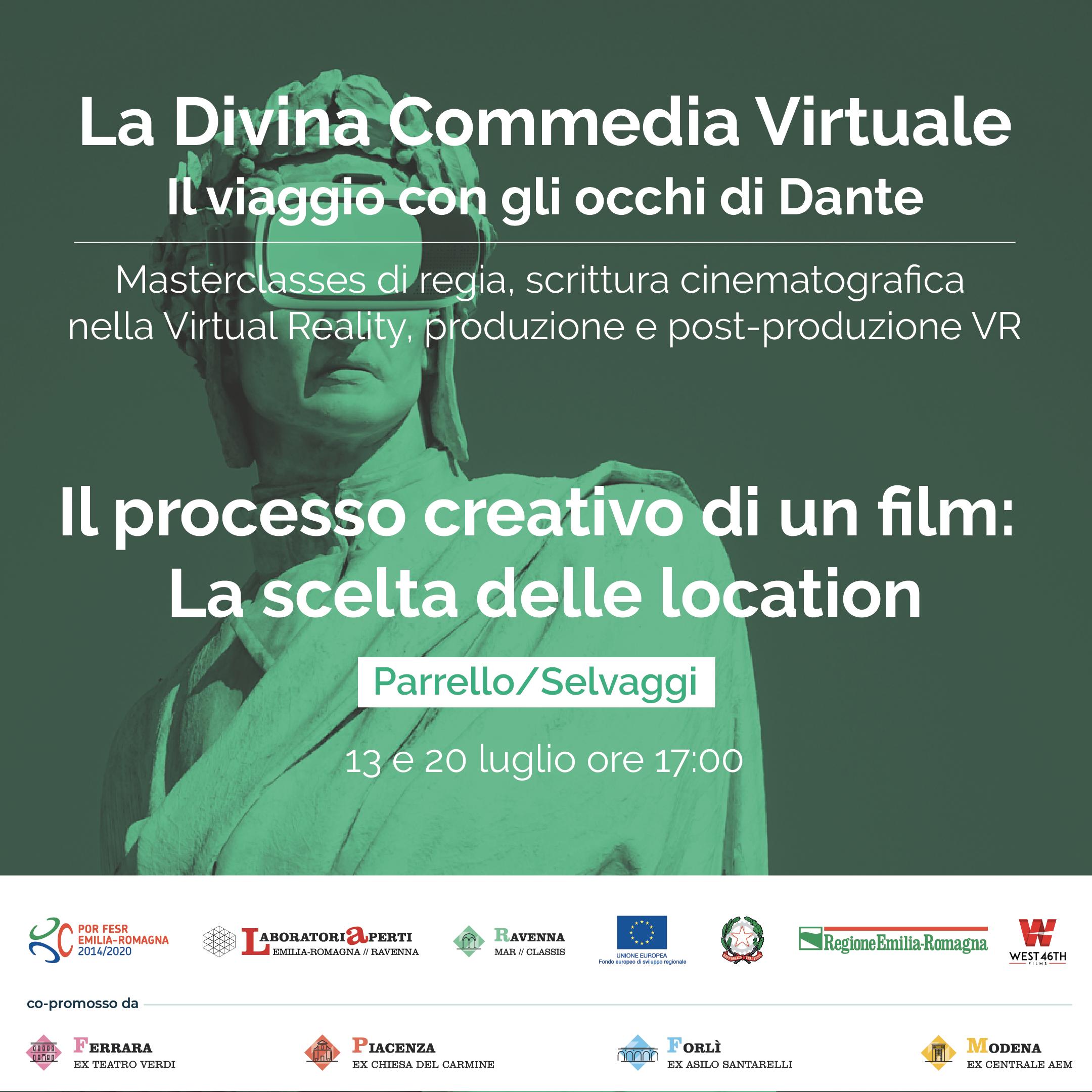LA DIVINA COMMEDIA VIRTUALE-IL PROCESSO CREATIVO DI UN FILM: LA SCELTA DELLE LOCATION